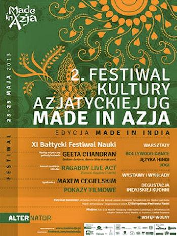 2. Festiwal Kultury Azjatyckiej UG Made in Azja - edycja Made in India