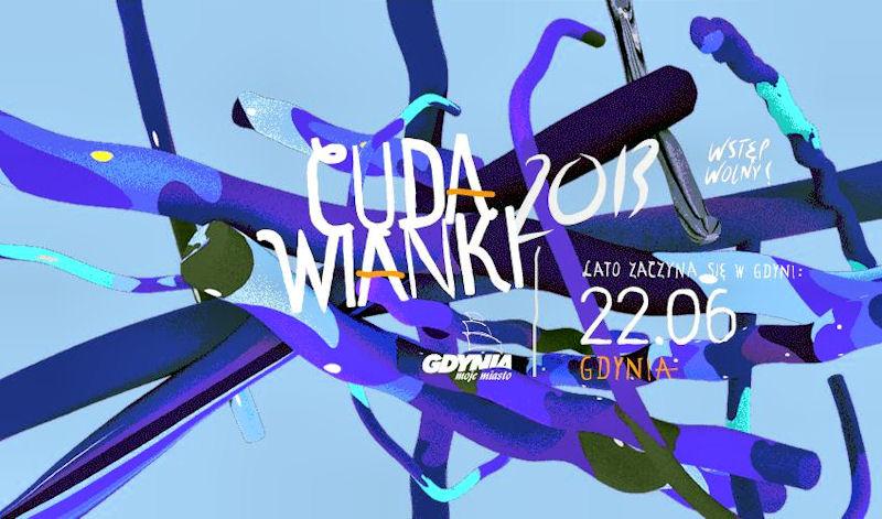 Cudawianki 2013 - lato zaczyna się w Gdyni