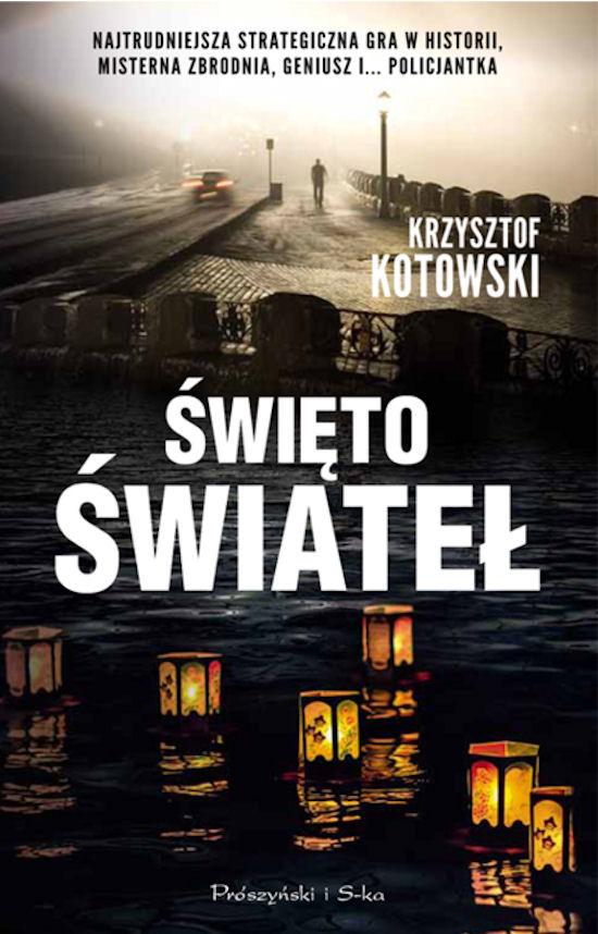 """""""Święto świateł"""" - Krzysztof Kotowski"""