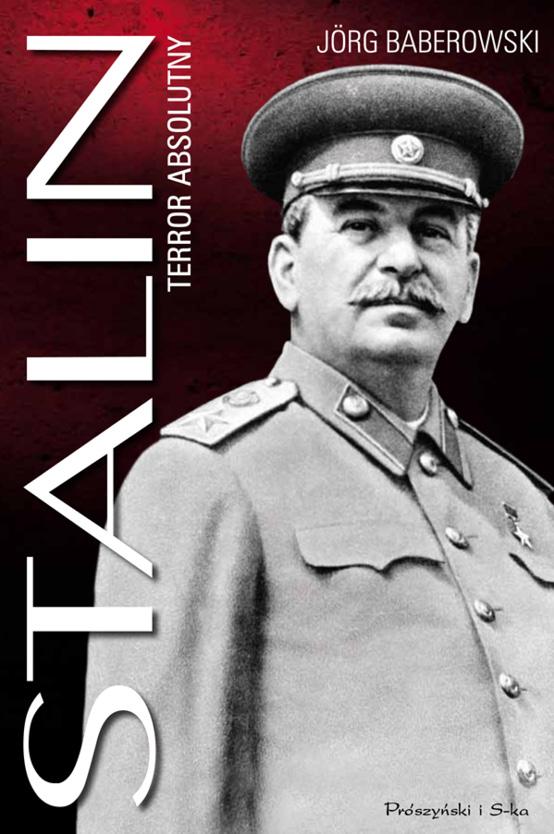 Stalin. Terror absolutny